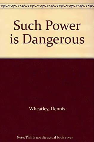 book cover of Such Power is Dangerous