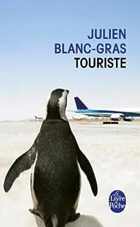 Touriste, Blanc-Gras, Julien
