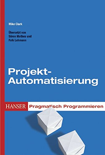 pragmatisch-programmieren-projekt-automatisierung