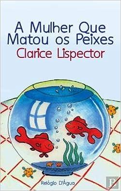 A Mulher que Matou os Peixes - 9789896413101 - Livros na Amazon Brasil