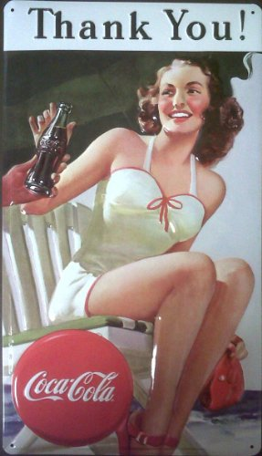 Drink Coca Cola Coke Thank You Beauty Tin Sign 10 x 17in