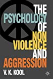 Pschology of Non-violence and Aggression