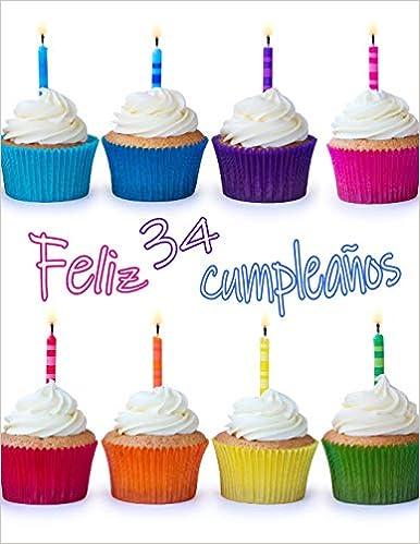 Feliz 34 Cumpleaños: ¡Mejor Que una Tarjeta de Cumpleaños ...