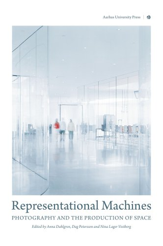 Representational Machines: Photography and the Production of Space