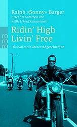 Ridin' High Livin' Free