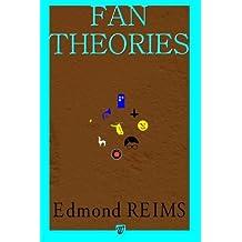 Fan théories (French Edition) Mar 25, 2014