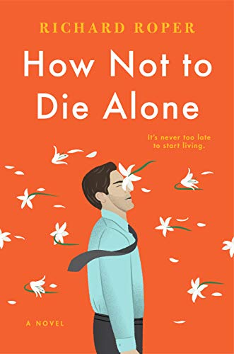 Book Cover: How Not to Die Alone