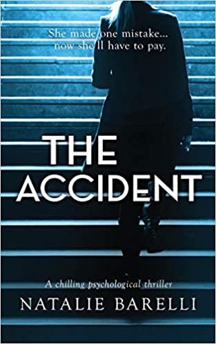 The Accident: A chilling psychological thriller: Natalie