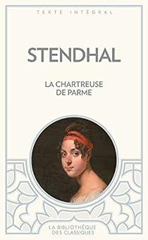 La Chartreuse de Parme par Stendhal
