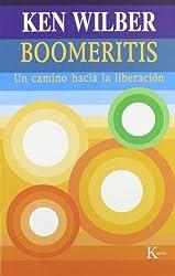 Boomeritis: Un Camino Hacia La Liberacion / A Novel That Will Set You Free