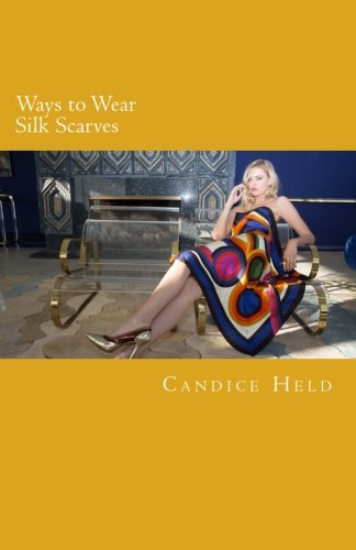 (Ways to Wear Silk Scarves: Illustrated Guide to Wearing Square and Oblong Scarves)