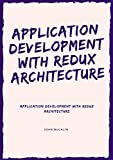Application Development with Redux architecture