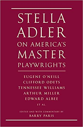 Stella adler on americas master playwrights eugene oneill stella adler on americas master playwrights eugene oneill thornton wilder clifford odets william saroyan tennessee williams william inge fandeluxe Gallery