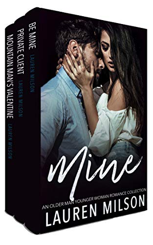 Mine: An Older Man Younger Woman Romance Collection