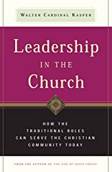 Leadership in the Church: How Traditional Roles Can Help Serve the Christian Community Today