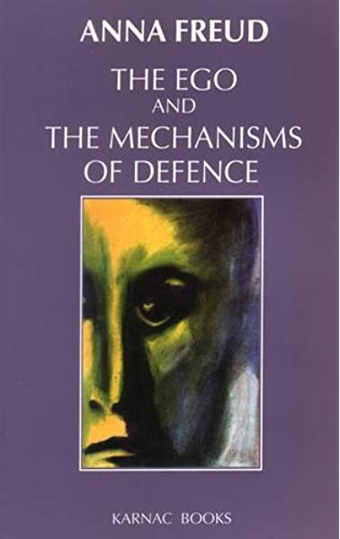 Amazon Com The Ego And The Mechanisms Of Defence 9781855750388 Freud Anna The Institute Of Psychoanalysis Books