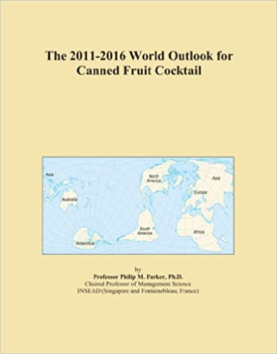 Book The 2011-2016 World Outlook for Canned Fruit Cocktail