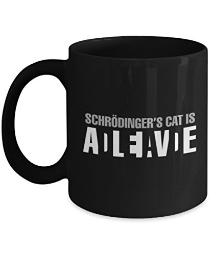 Funny Physics / Science Mugs - Schrodinger's Cat Is Dead ...