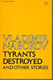 Tyrants Destroyed and Other Stories, Nabokov, Vladimir, 0070457182
