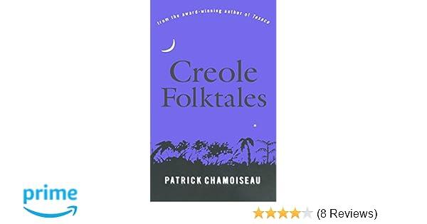 Creole folktales patrick chamoiseau linda coverdale 9781565843967 creole folktales patrick chamoiseau linda coverdale 9781565843967 amazon books fandeluxe Choice Image