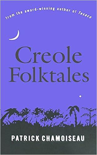 Creole folktales patrick chamoiseau linda coverdale 9781565843967 creole folktales reprint edition fandeluxe Choice Image