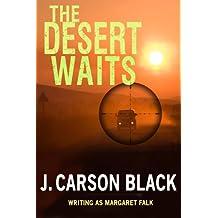 The Desert Waits