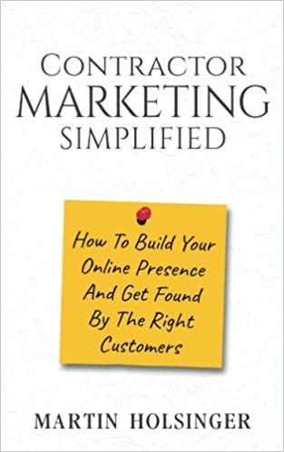 Contractor Marketing Simplified: How To Build Your Online Presence ...