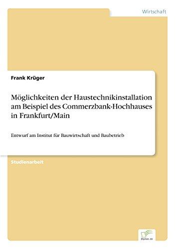 moglichkeiten-der-haustechnikinstallation-am-beispiel-des-commerzbank-hochhauses-in-frankfurt-main-g