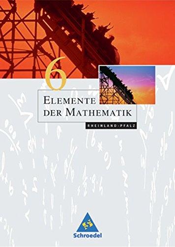 Elemente der Mathematik SI - Ausgabe 2005 für Rheinland-Pfalz: Schülerband 6