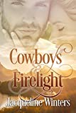 Cowboys & Firelight (A Starlight Sweet Romance Book 2) (Starlight Cowboys)