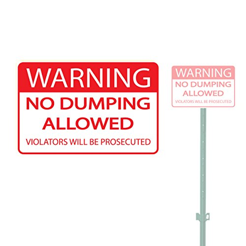 WARNING NO DUMPING ALLOWED VIOLATORS WILL BE PROSECUTED HEAVY DUTY ALUMINUM SIGN 10'' x 15'' by Bully