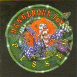 05 Toy - Pissed by Dangerous Toys (1994-05-23)