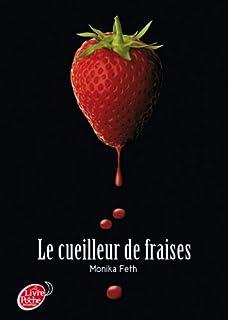 Le cueilleur de fraises. [1], Feth, Monika