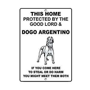 """DOGO Argentino Dog Home Protected by Good Lord and Novelty SignVinyl Sticker Decal 8"""" 22"""