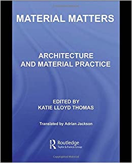 824d10ce7687 Material Matters  Architecture and Material Practice Paperback – 22 Dec 2006