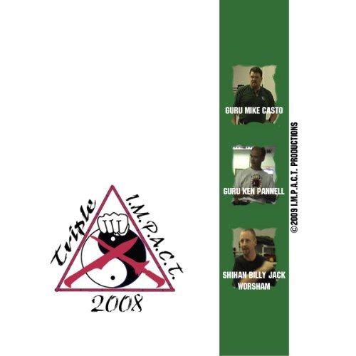 Triple I.M.P.A.C.T. 2008 (Arts A Martial Im)
