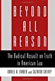 Beyond All Reason, Daniel A. Farber and Suzanna Sherry, 0195107179