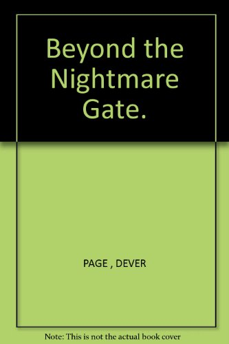 Beyond the Nightmare Gate.