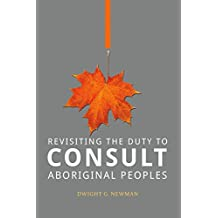Revisiting the Duty to Consult Aboriginal Peoples