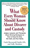 img - for What Every Woman Should Know About Divorce and Custody Publisher: Perigee Trade; Updated edition book / textbook / text book