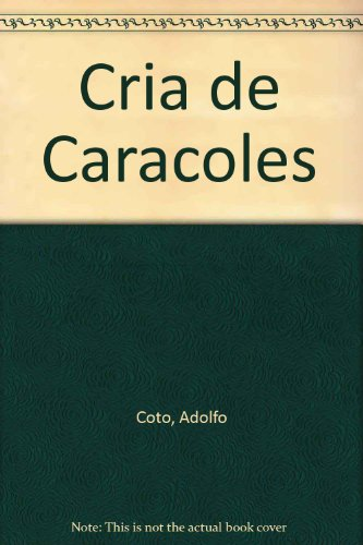 Descargar Libro Cria De Caracoles Adolfo Coto