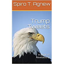 Trump Tweets: A Book of Revelations