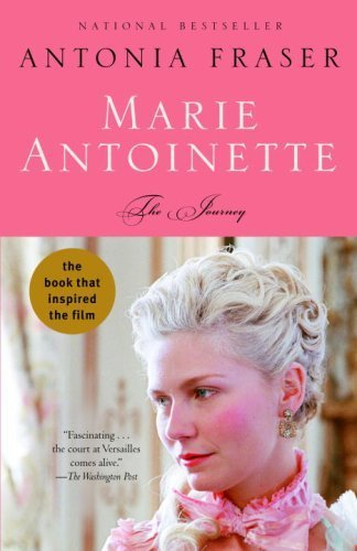 Marie Antoinette: The Journey by Fraser, Antonia published by Anchor Canada Paperback