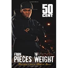 From Pieces to Weight