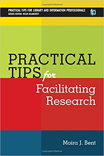 Book Practical Tips for Facilitating Research (Pratical Tips for Library and Information Professionals)