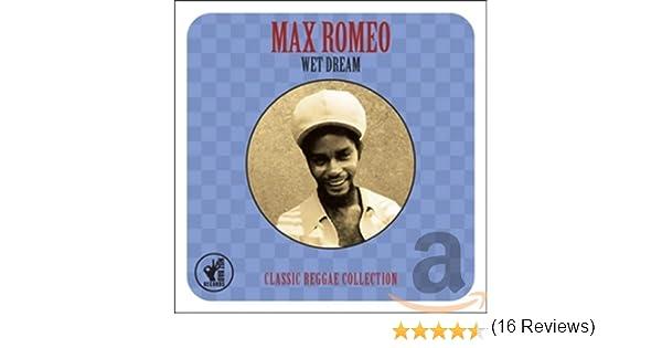 Wet Dream -Classic Reggae Collection: Max Romeo: Amazon.es: Música