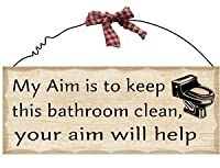 Wooden Wall Plaque. 'My Aim is to Keep This Bathroom Clean. Your Aim will Help'