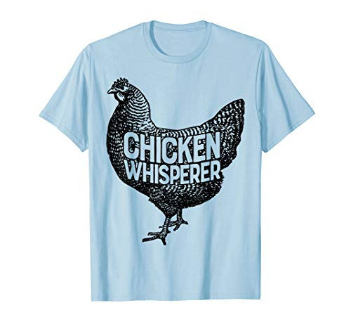 Chicken Whisperer T Shirt Funny Farm Poultry Farmer Gifts -