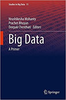 Big Data: A Primer (Studies in Big Data)