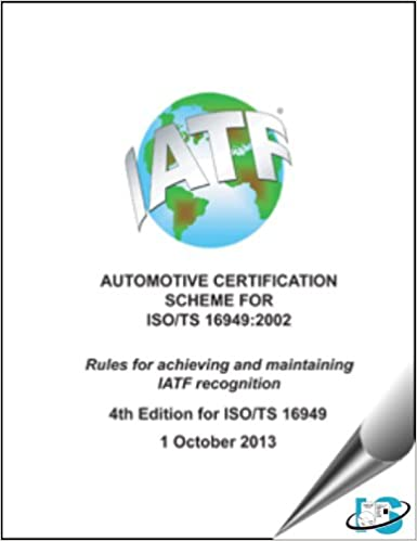 ISO/TS 16949 Automotive Certification Scheme, 4th Edition ...